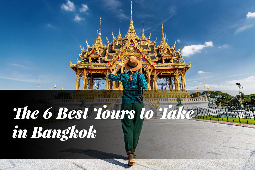 The 6 Best Tours to Take in Bangkok5 min read